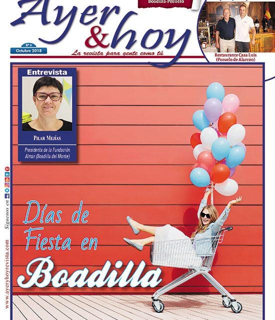 Ayer & hoy – Boadilla-Pozuelo – Revista Octubre 2018
