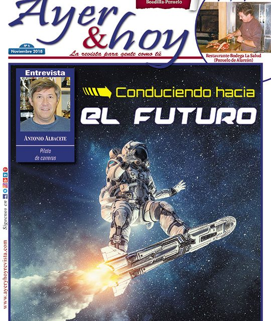 Ayer & hoy – Boadilla-Pozuelo – Revista Noviembre 2018