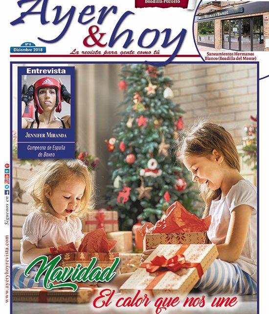 Ayer & hoy – Boadilla-Pozuelo – Revista Diciembre 2018