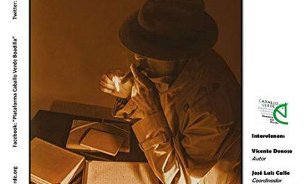 Presentación y tertulia literaria sobre Operación Confianza, la última novela de Vicente Donoso