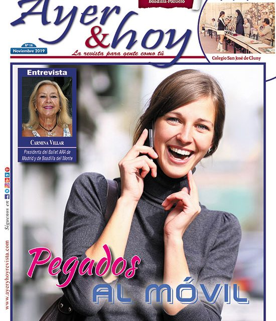 Ayer & hoy – Boadilla-Pozuelo – Revista Noviembre 2019
